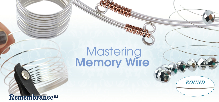 Working With Memory Wire Mastering Memory Wire