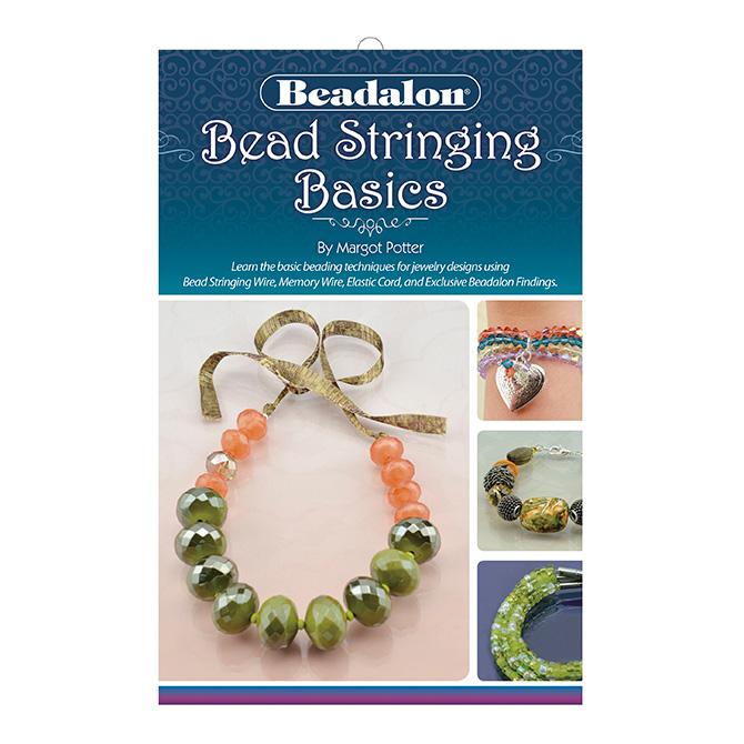 Bead Stringing Basics Booklet, by Margot Potter