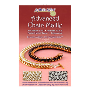Chain Maille Advanced Booklet, by Lauren Andersen